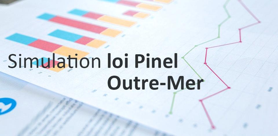 Simulation défiscalisation loi Pinel Outre-Mer